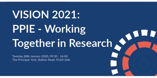 Vision 2021: PPIE - Working Together in Research