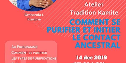 Comment se purifier et initier le Contact ancestral