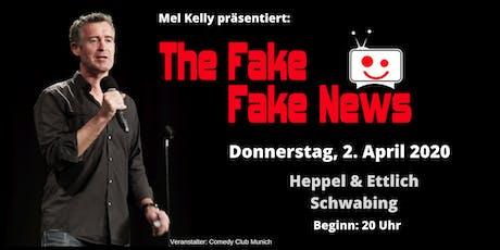 The Fake Fake News - 2. April 2020 - der international satirische Rückblick Tickets