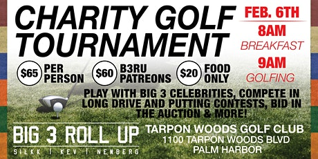 Big 3 Roll Up 2nd Annual Celebrity Golf Tournament tickets