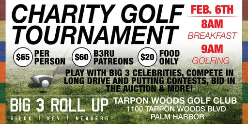 Big 3 Roll Up 2nd Annual Celebrity Golf Tournament