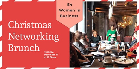 E4Women in Business Christmas Networking Brunch 2019 tickets