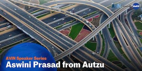 AVIN speaker series with Aswini Prasad from Autzu tickets