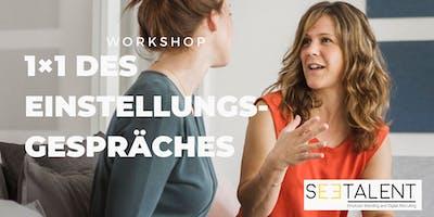 Workshop: Das 1x1 des Einstellungsgespräches