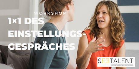 Workshop: Das 1x1 des Einstellungsgespräches billets