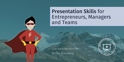 Presentation Skills for Entrepreneurs, Managers and Teams - Berlin