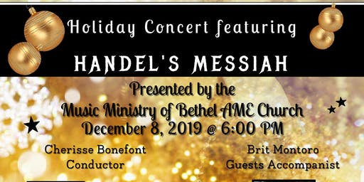 Bethel AME Freehold's Annual Holiday Concert, Featuring Handel's Messiah