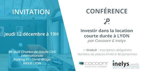 Conférence : Investir dans la location  courte durée à LYON - Cocoonr billets