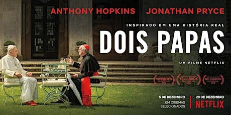 Dois Papas - Cinemateca Brasileira - São Paulo - Domingo  (15/12) ingressos