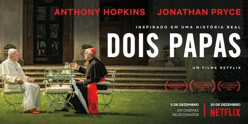 Dois Papas - Cinemateca Brasileira - São Paulo - Domingo  (15/12)