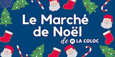 Marché de Noël de La Coloc billets
