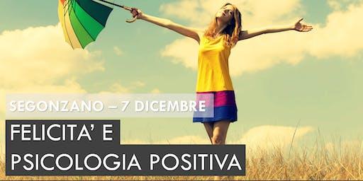 #PGZday - #GIORNIfelici Felicità e psicologia positiva: è facile diventare felici ...se sai come farlo