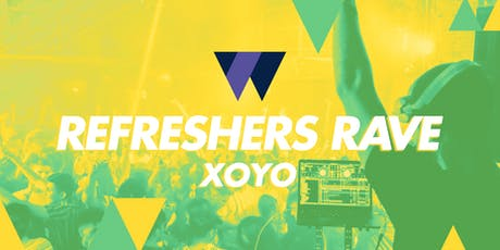The ReFreshers Rave 2020 at XOYO tickets