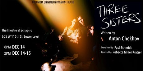 Three Sisters @ Columbia University tickets