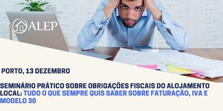 SEMINÁRIO PRÁTICO SOBRE OBRIGAÇÕES FISCAIS DOALOJAMENTO LOCAL bilhetes