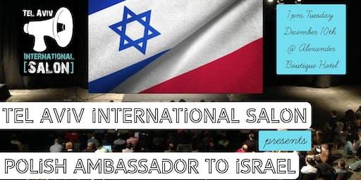 INVITATION: Polish Ambassador to Israel @Alexander Boutique Hotel, Tues Dec 10th