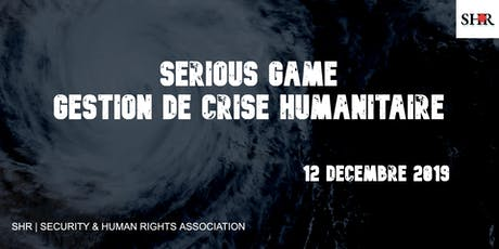 SERIOUS GAME : Gestion de crise humanitaire billets
