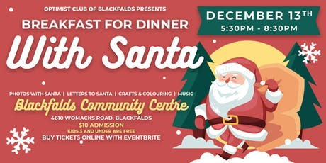 Breakfast For Dinner With Santa tickets