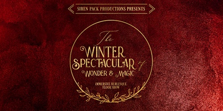 The Winter Spectacular - Immersive New York  Variety Show tickets