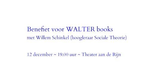 Benefietdiner WALTER books met Willem Schinkel