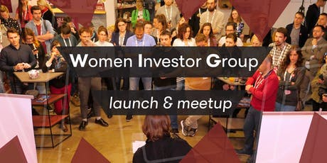 Women Investor Group launch & meetup tickets