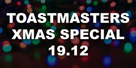 Toastmasters Xmas Special Meeting & Party tickets