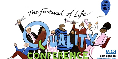 ELFT Quality Conference 2020 - The Festival of Life tickets