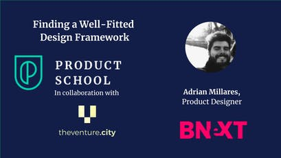 Finding a Well-Fitted Design Framework by Bnext Product Designer entradas