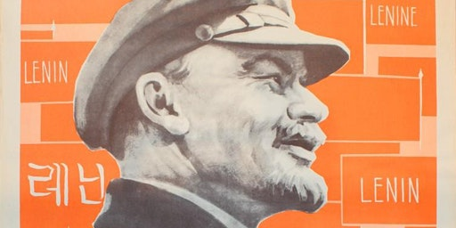 Lectures with Jonathan White Marking Lenin's 150th Birthday: Lenin's State and Revolution- It's Historic Significance