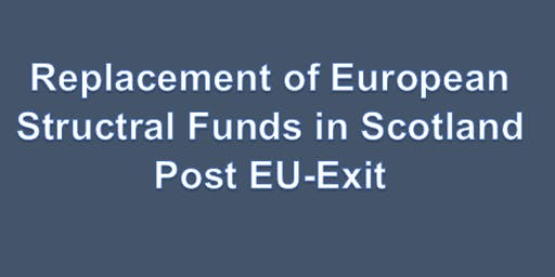 Replacement of European Structural Fund In Scotland Post EU Exit Dumfries Event