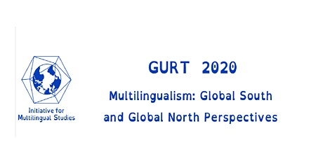 GURT 2020: Multilingualism: Global South and Global North Perspectives tickets
