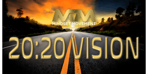 Mindset Movement 20:20 VISION