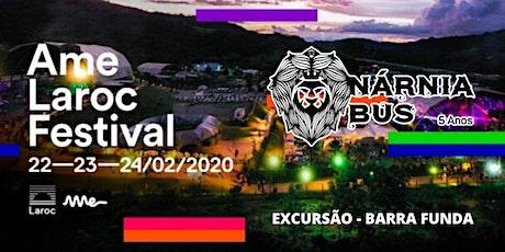 Excursão AME LAROC FESTIVAL 2020 | Nárnia Bus ingressos