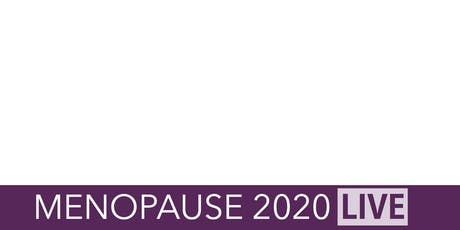 Menopause LIVE Conference 2020 tickets