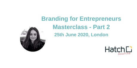 What's Branding and Why's it Important for your Business? - Part 2 tickets