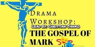 KCE Drama Workshop: the Gospel of Mark