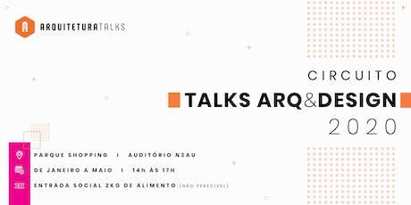 Circuito Talks Arq&Design 2020 ingressos