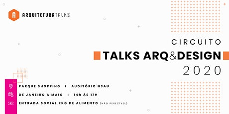 Circuito Talks Arq&Design 2020 ingressos