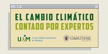 El Cambio Climático Contado Por Expertos (Sesión Jueves) entradas