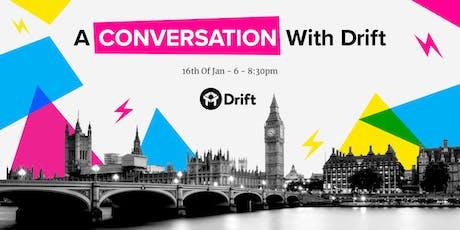 A Conversation With Drift - London tickets