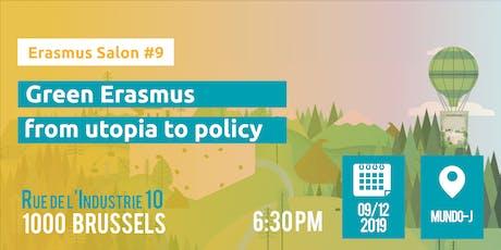 Erasmus Salon #9 - Green Erasmus: from utopia to policy tickets