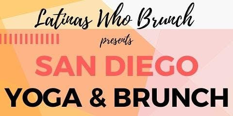Latinas Who Brunch: Yoga & Brunch