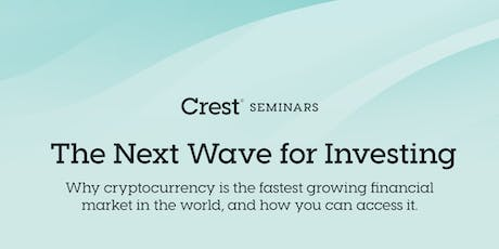 The Next Wave for Investing - Seminar & Networking Event tickets