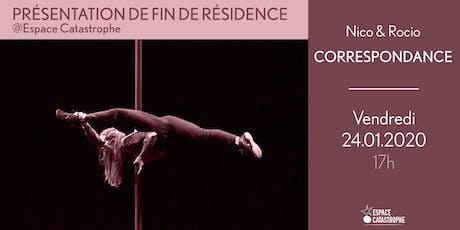 Présentation de Fin de Résidence > CORRESPONDANCE - Nico & Rocio tickets