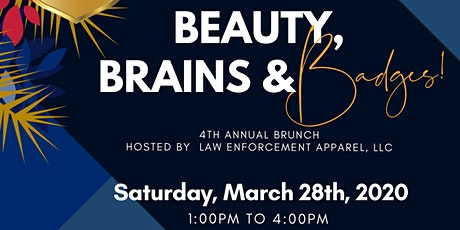 4th Annual Beauty, Brains and Badges Brunch tickets