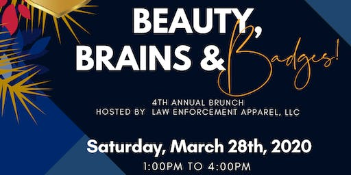 4th Annual Beauty, Brains and Badges Brunch