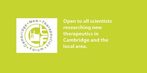 Cambridge New Therapeutics Forum January Event