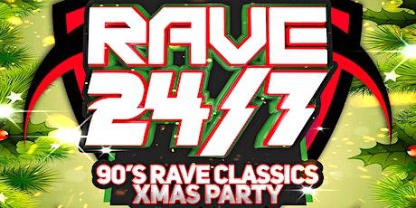 Rave 24/7: 90 Rave Classics X-Mas Party tickets