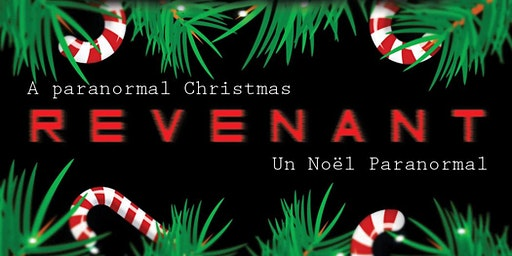 REVENANT : Un Noël Paranormal / A Paranormal Christmas.