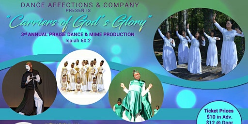 Carriers of Gods Glory Praise dance and mime production